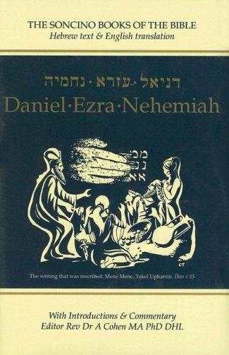 Daniel, Ezra, Nehemiah: Hebrew Text & English Translation