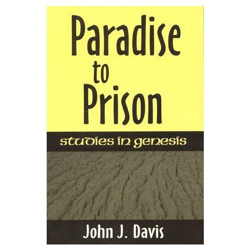Paradise to Prison: Studies in Genesis