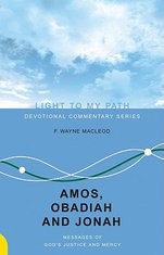 Amos, Obadiah and Jonah: Messages of God's Justice and Mercy