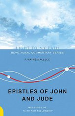 The Epistles of John and Jude: Messages of Faith and Fellowship