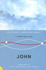 John: Messages of Hope, Forgiveness and Purpose