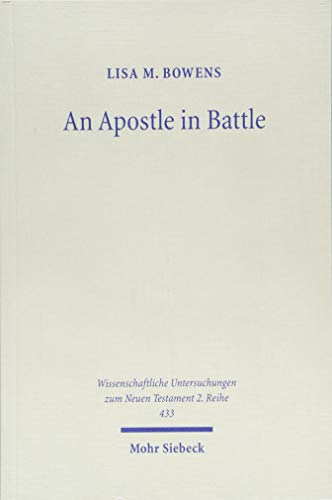 An Apostle in Battle: Paul and Spiritual Warfare in 2 Corinthians 12:1-10
