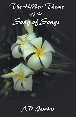The hidden theme of the song of songs