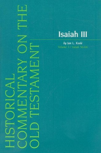 Isaiah III, Volume 3: Chapters 56–66