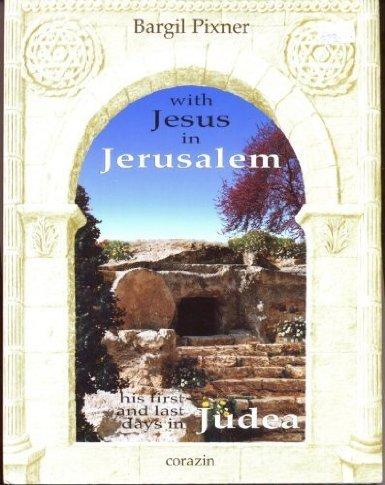 With Jesus in Jerusalem