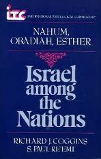 Nahum, Obadiah, and Esther: Israel among the Nations
