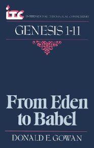 Genesis 1-11: From Eden to Babel