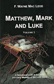 Matthew, Mark and Luke: Volume 1