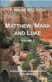 Matthew, Mark and Luke: Volume 2