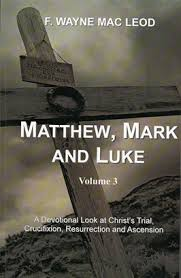 Matthew, Mark and Luke: Volume 3